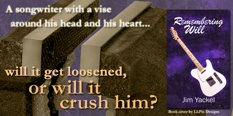 Remembering Will - Christian fiction by author Jim Yackel
