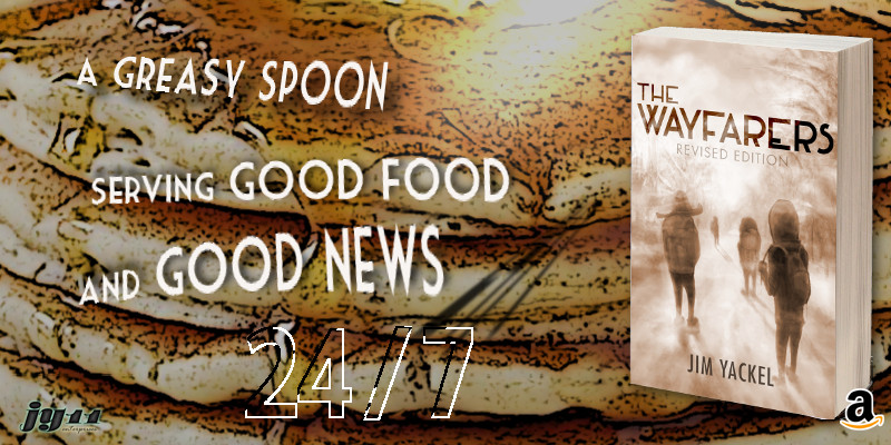 Good food and good news. Read The Wayfarers fiction by author Jim Yackel in Kindle and paperback on Amazon.com